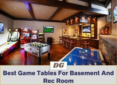 best game tables for basement and rec room