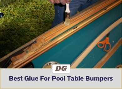 Best Glue For Pool Table Bumpers