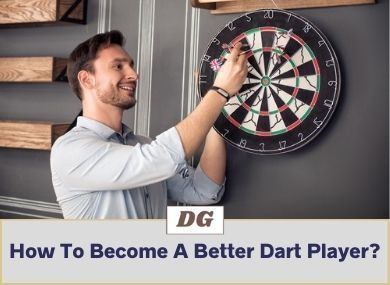 How To Become A Better Dart Player