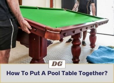 How To Put A Pool Table Together