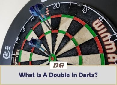 What Is A Double In Darts