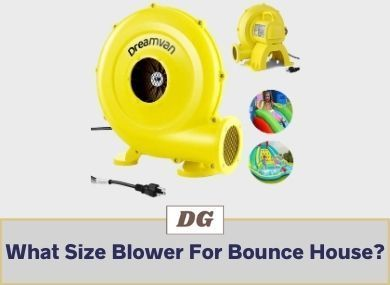 What Size Blower For Bounce House