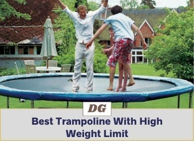 Best Trampoline With High Weight Limit