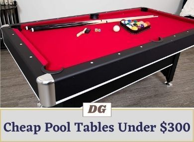 Cheap Pool Tables Under $300